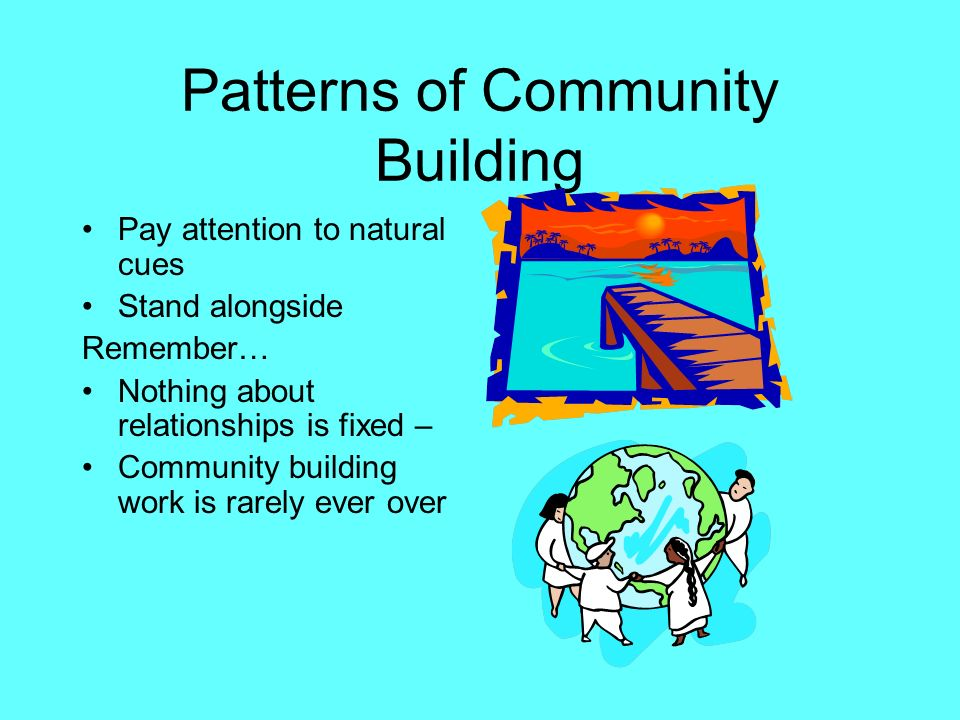 Patterns of Community Building