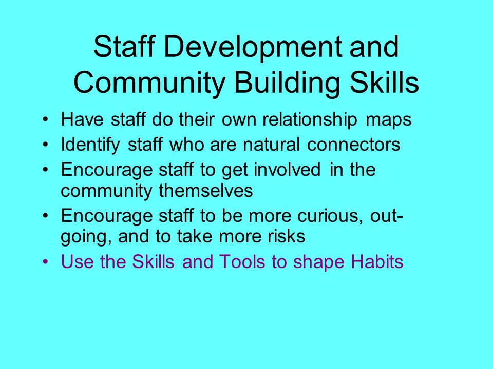 Staff Development and Community Building Skills