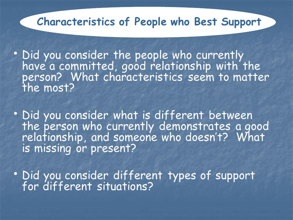 Characteristics of People who Best Support
