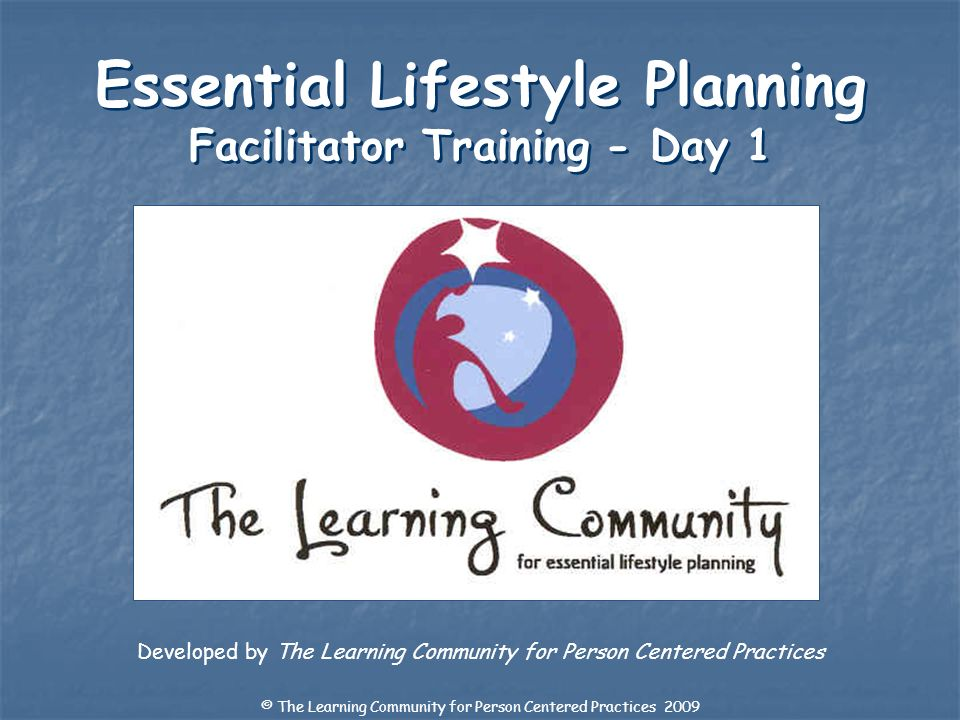 Essential Lifestyle Planning Facilitator Training - Day 1