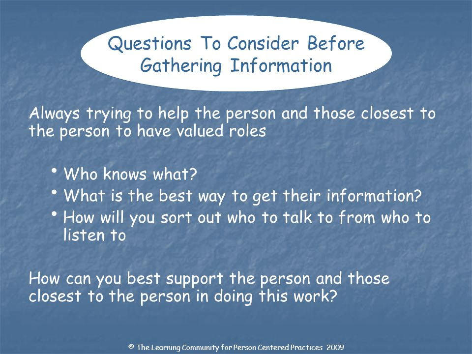 Questions To Consider Before Gathering Information