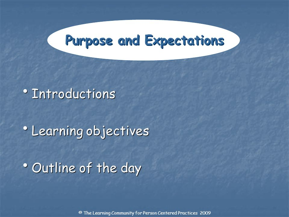 Purpose and Expectations