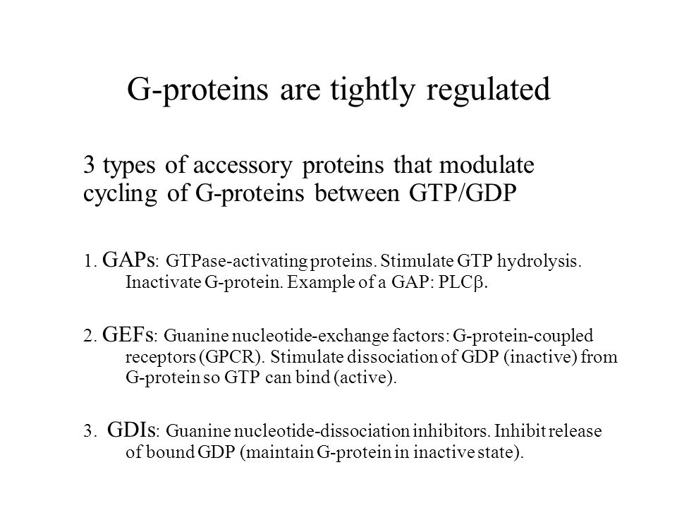 G-proteins are tightly regulated