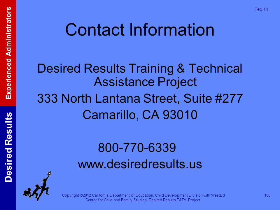 Mar-17 Contact Information. Desired Results Training & Technical Assistance Project. 333 North Lantana Street, Suite #277.