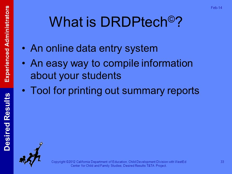 What is DRDPtech© An online data entry system