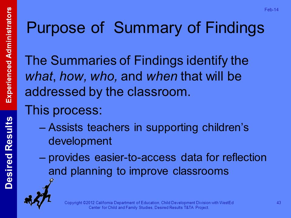 Purpose of Summary of Findings