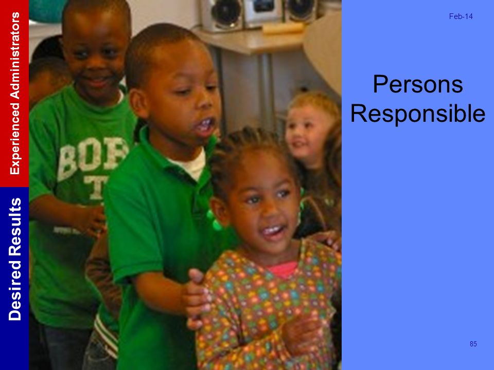 Persons Responsible Mar-17. Record any follow up needed to complete the Action Step.