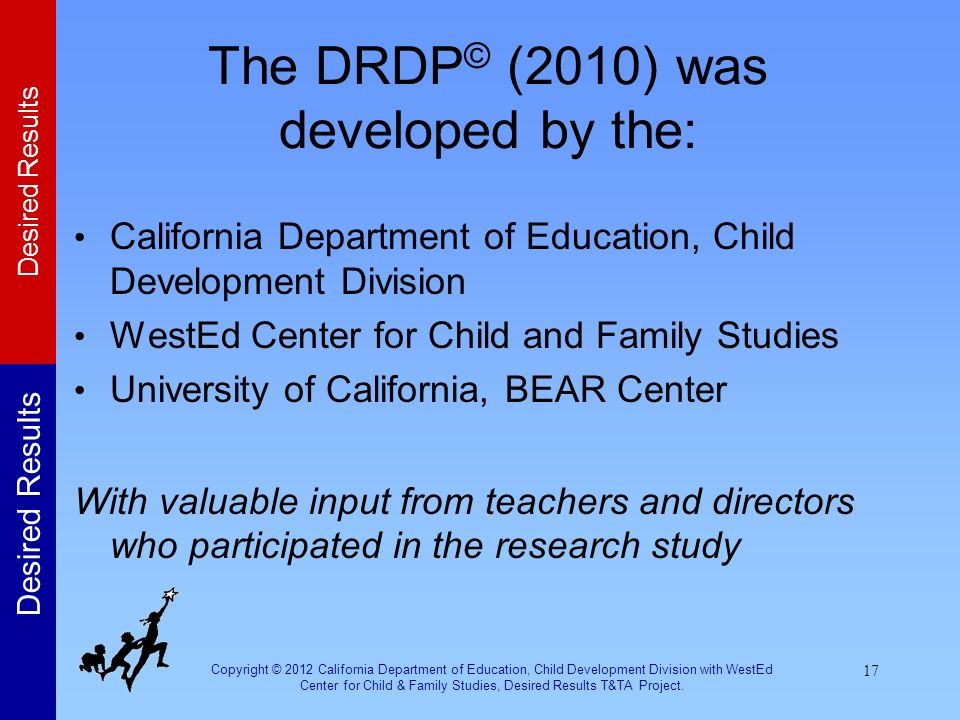 The DRDP© (2010) was developed by the: