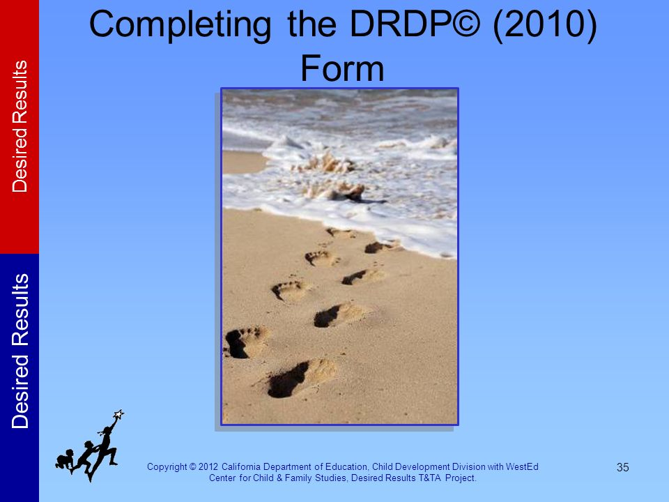 Completing the DRDP© (2010) Form