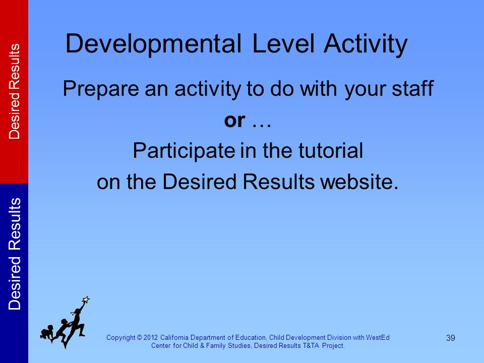 Developmental Level Activity