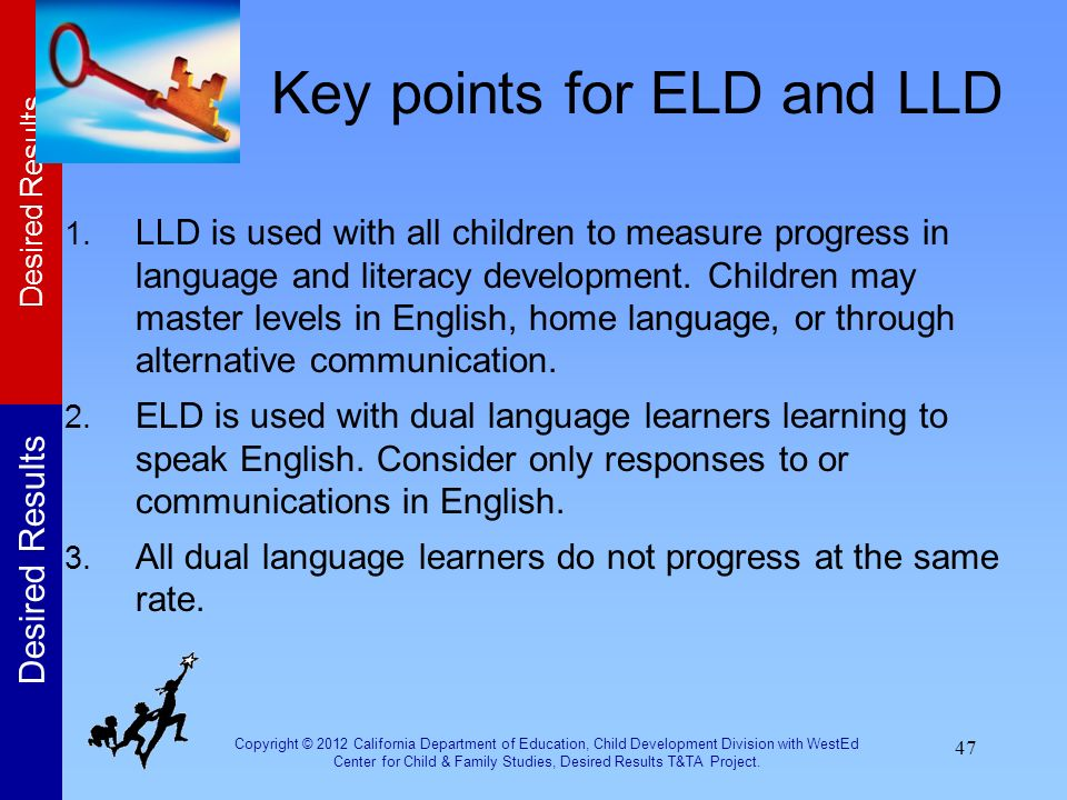 Key points for ELD and LLD