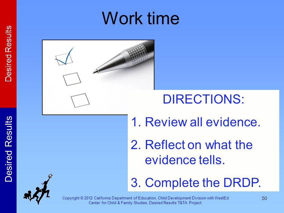 Work time DIRECTIONS: Review all evidence.