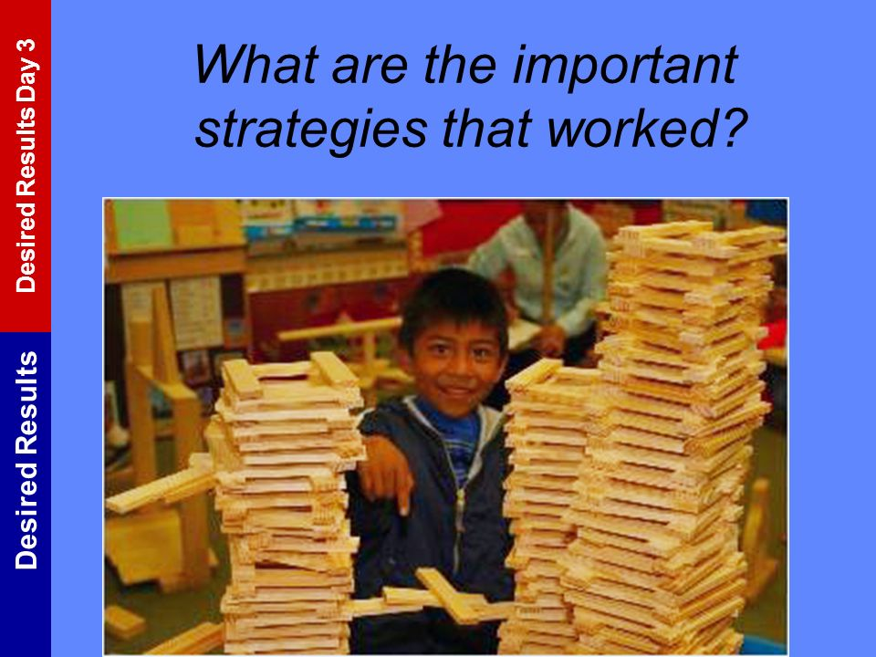 What are the important strategies that worked
