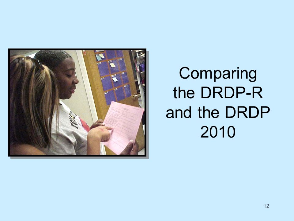 Comparing the DRDP-R and the DRDP 2010