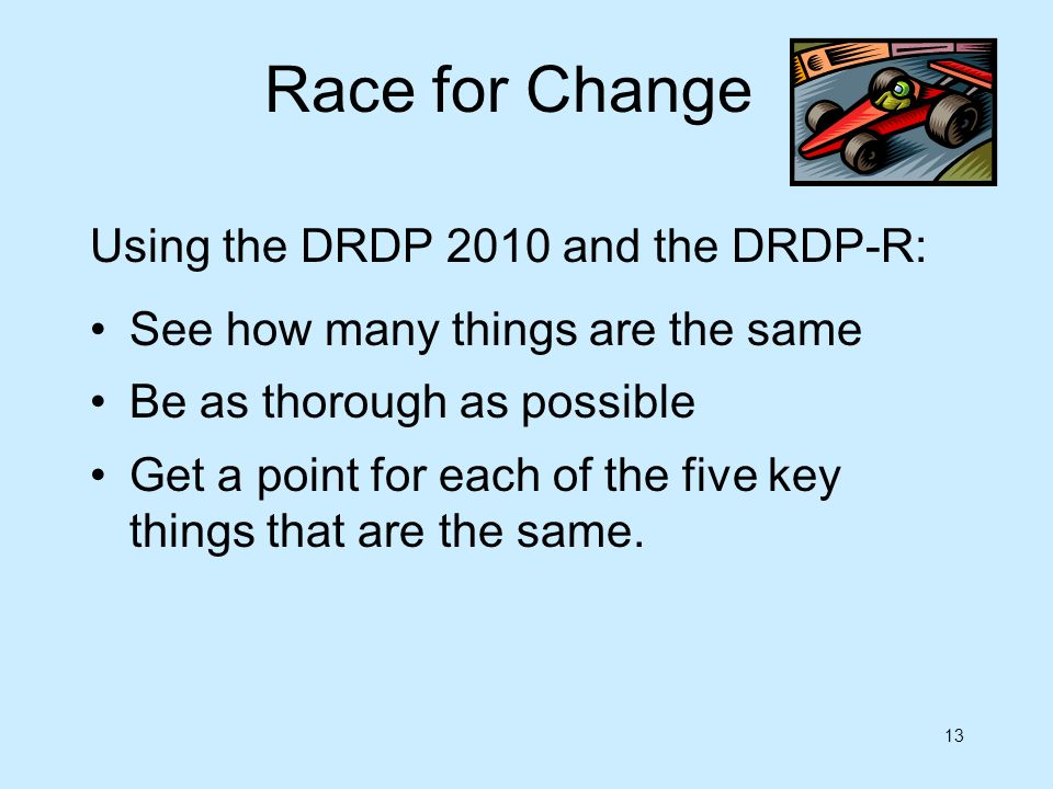 Race for Change Using the DRDP 2010 and the DRDP-R: