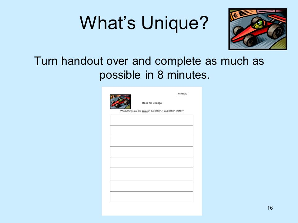Turn handout over and complete as much as possible in 8 minutes.