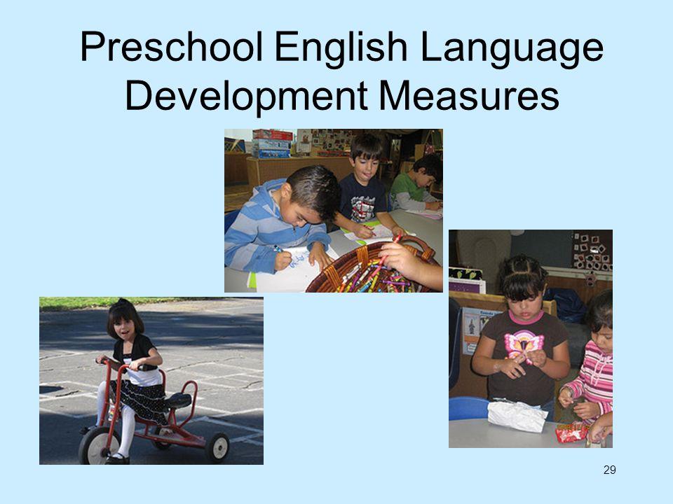 Preschool English Language Development Measures