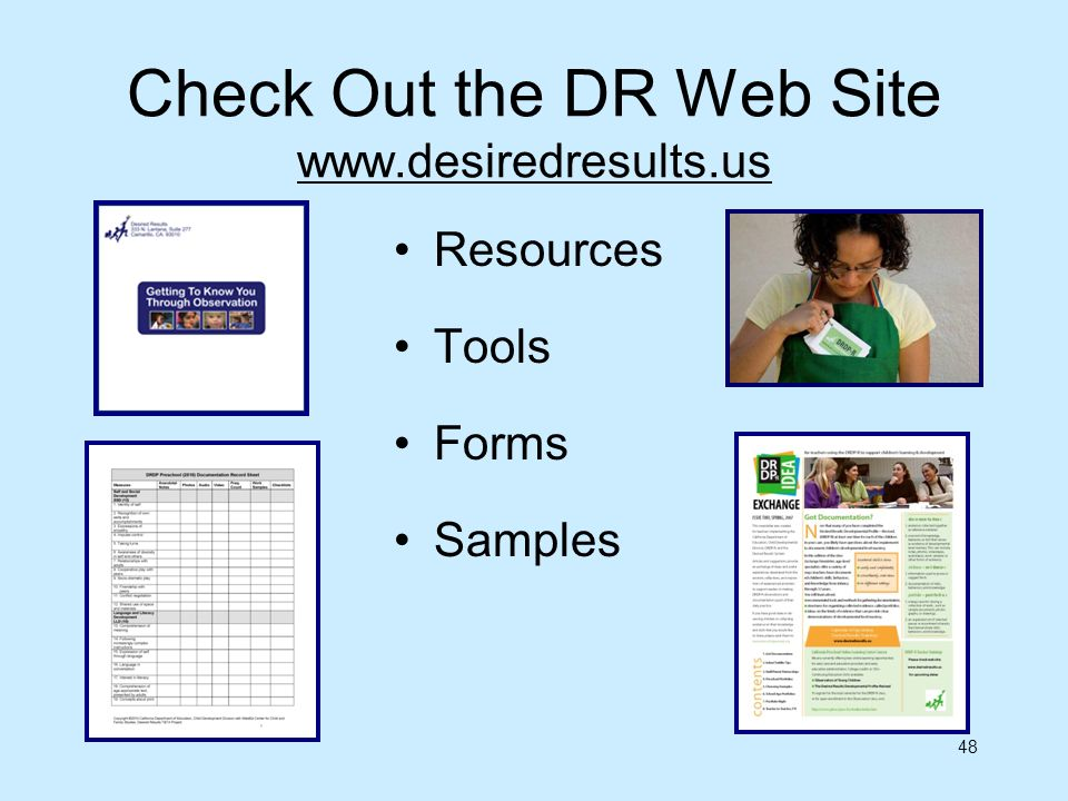 Check Out the DR Web Site www.desiredresults.us