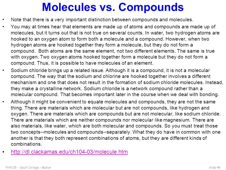 Molecules vs. Compounds