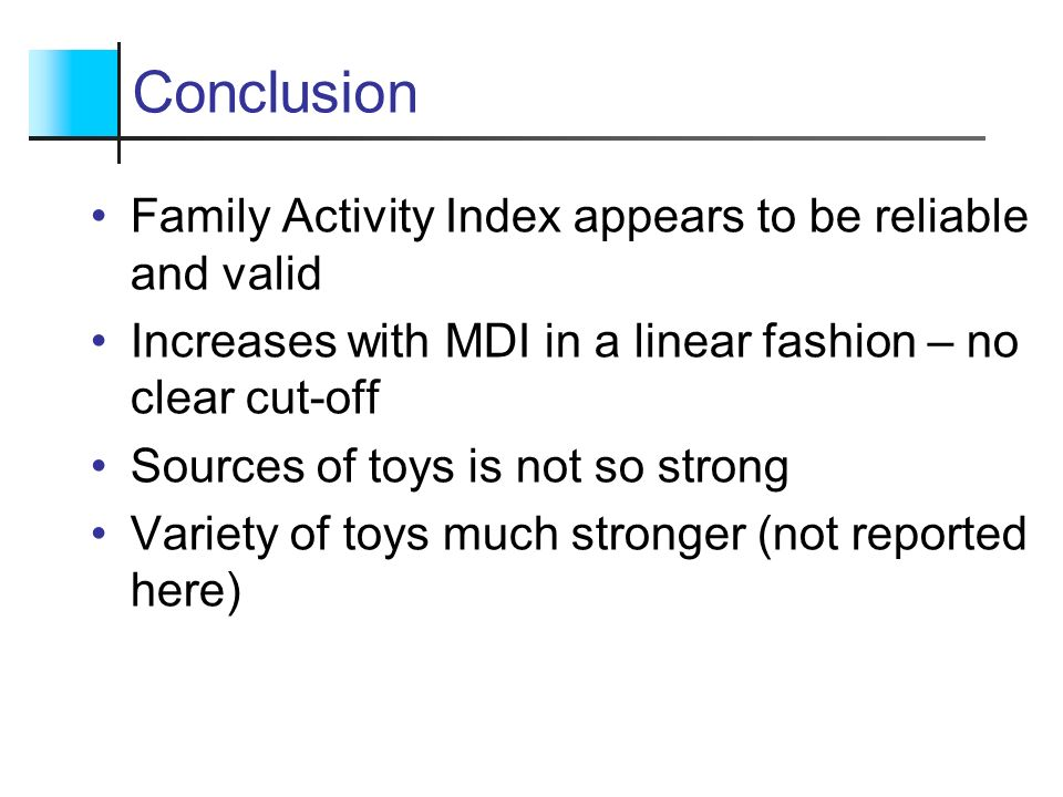 Conclusion Family Activity Index appears to be reliable and valid