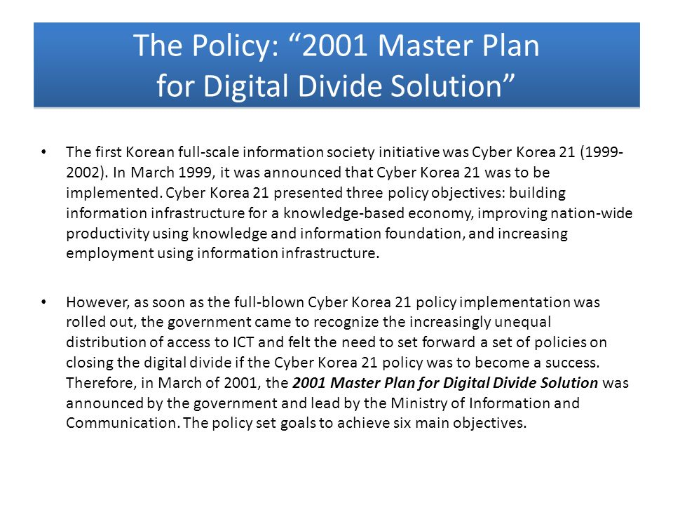 The Policy: 2001 Master Plan for Digital Divide Solution