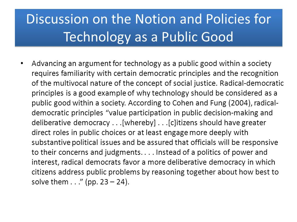 Discussion on the Notion and Policies for Technology as a Public Good