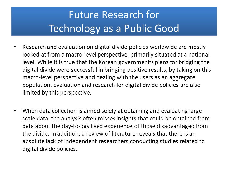 Future Research for Technology as a Public Good