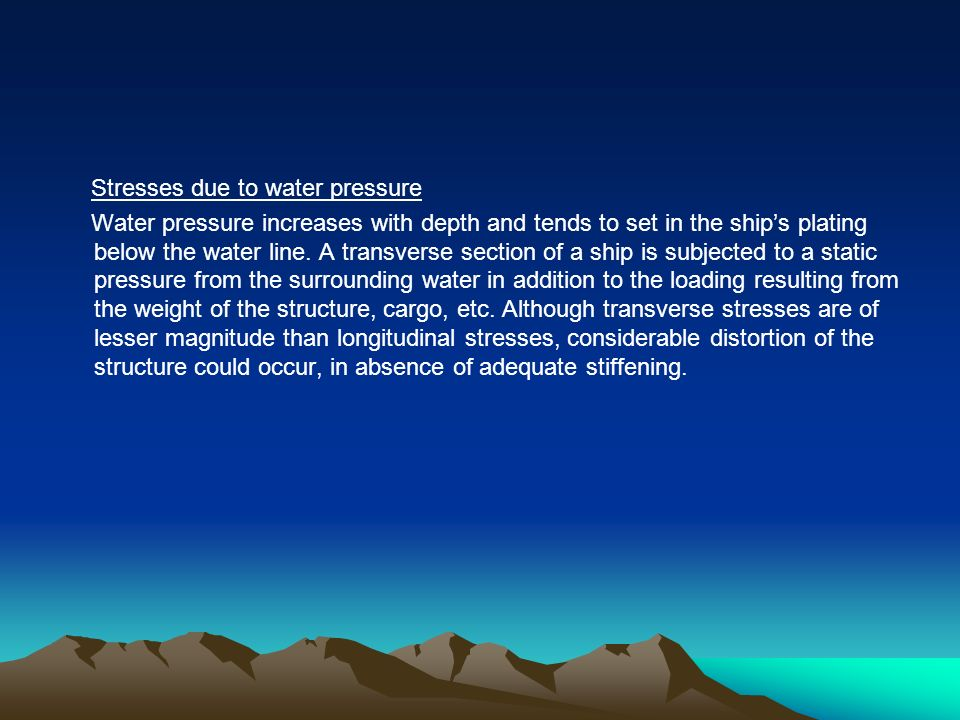 Stresses due to water pressure
