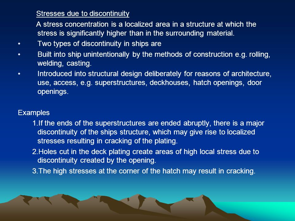 Stresses due to discontinuity