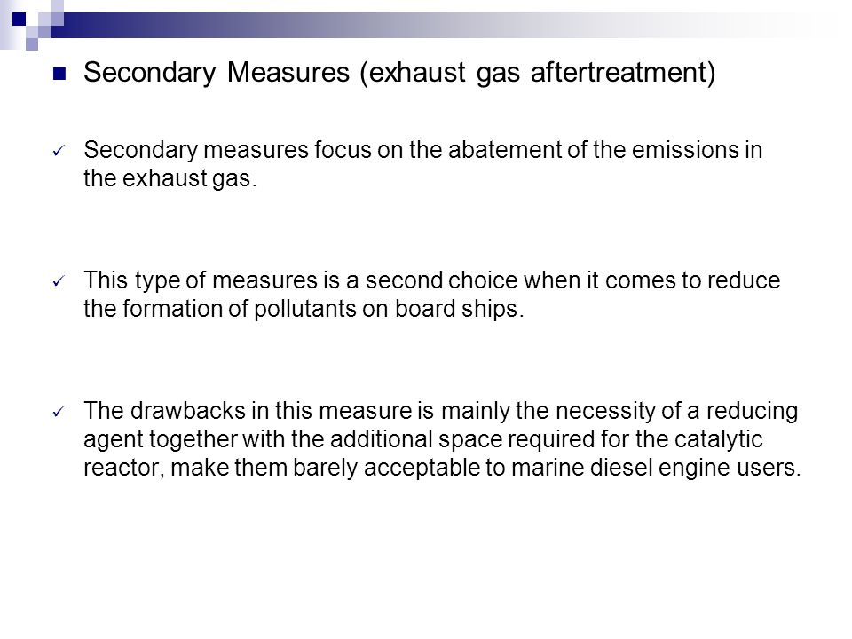 Secondary Measures (exhaust gas aftertreatment)