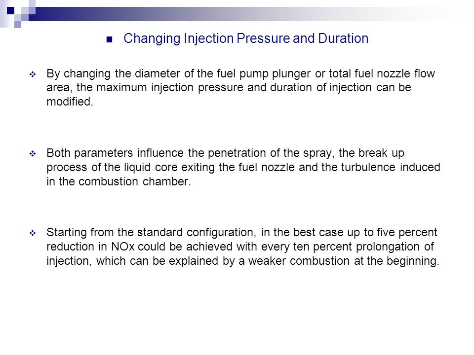 Changing Injection Pressure and Duration
