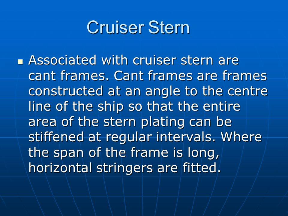 Cruiser Stern