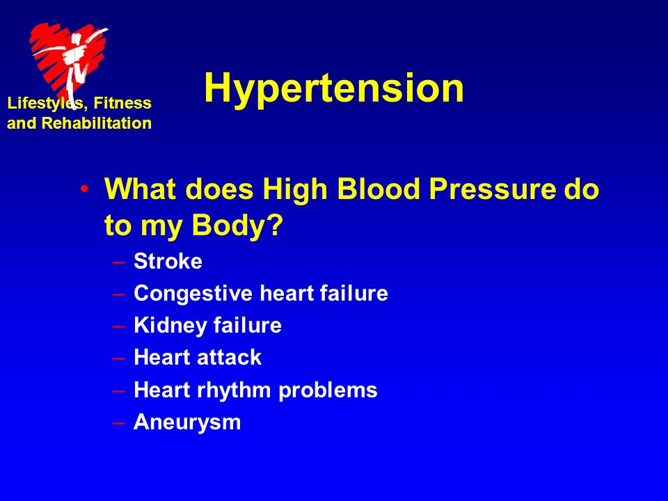 Hypertension What does High Blood Pressure do to my Body Stroke