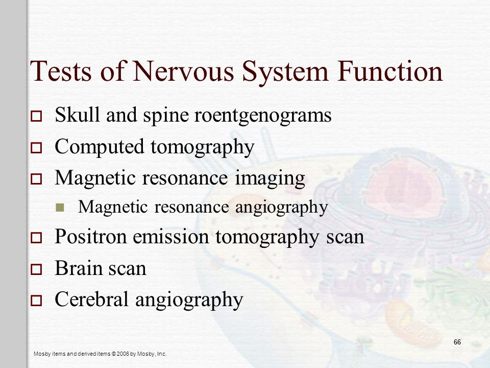 Tests of Nervous System Function