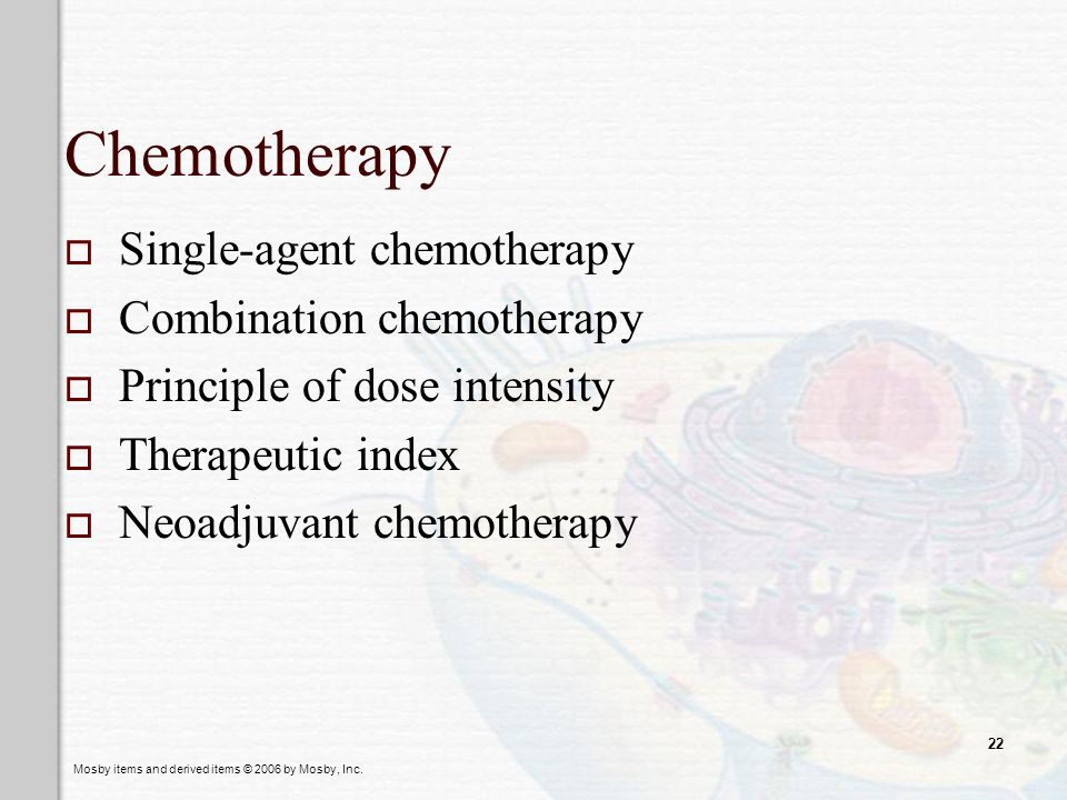 Chemotherapy Single-agent chemotherapy Combination chemotherapy