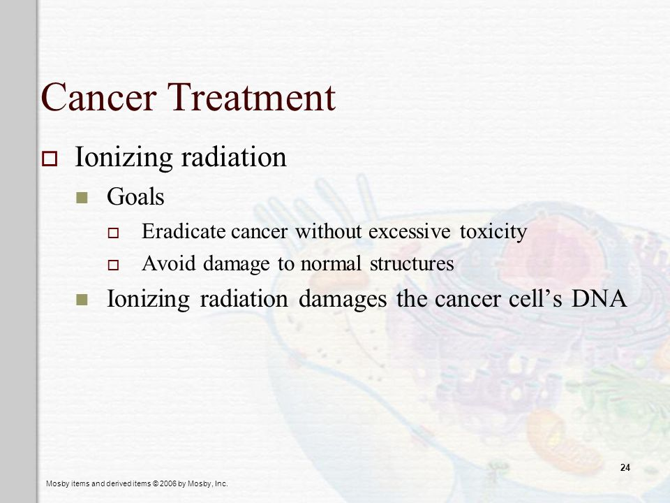 Cancer Treatment Ionizing radiation Goals