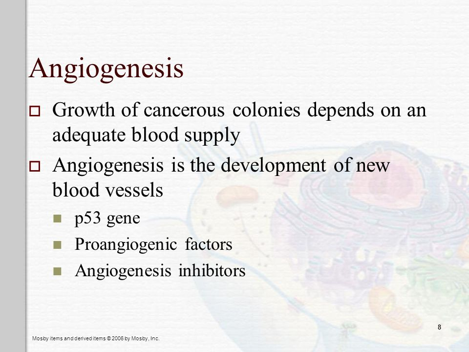 Angiogenesis Growth of cancerous colonies depends on an adequate blood supply. Angiogenesis is the development of new blood vessels.