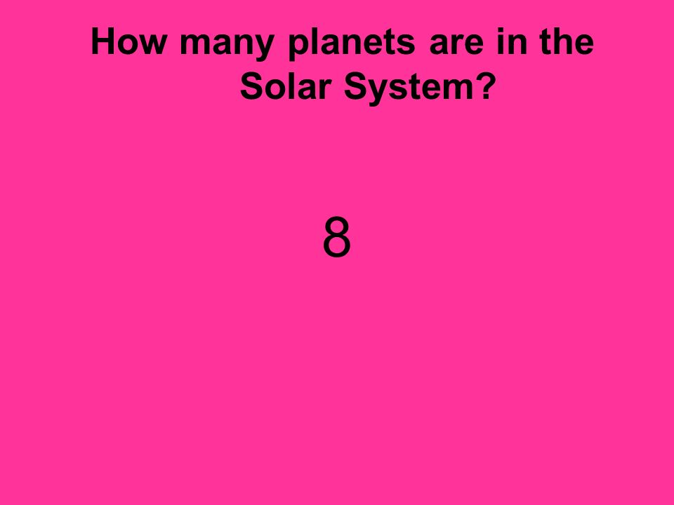 How many planets are in the Solar System