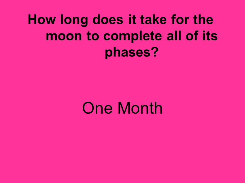 How long does it take for the moon to complete all of its phases