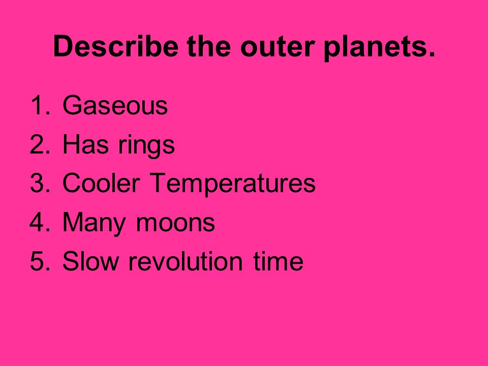 Describe the outer planets.