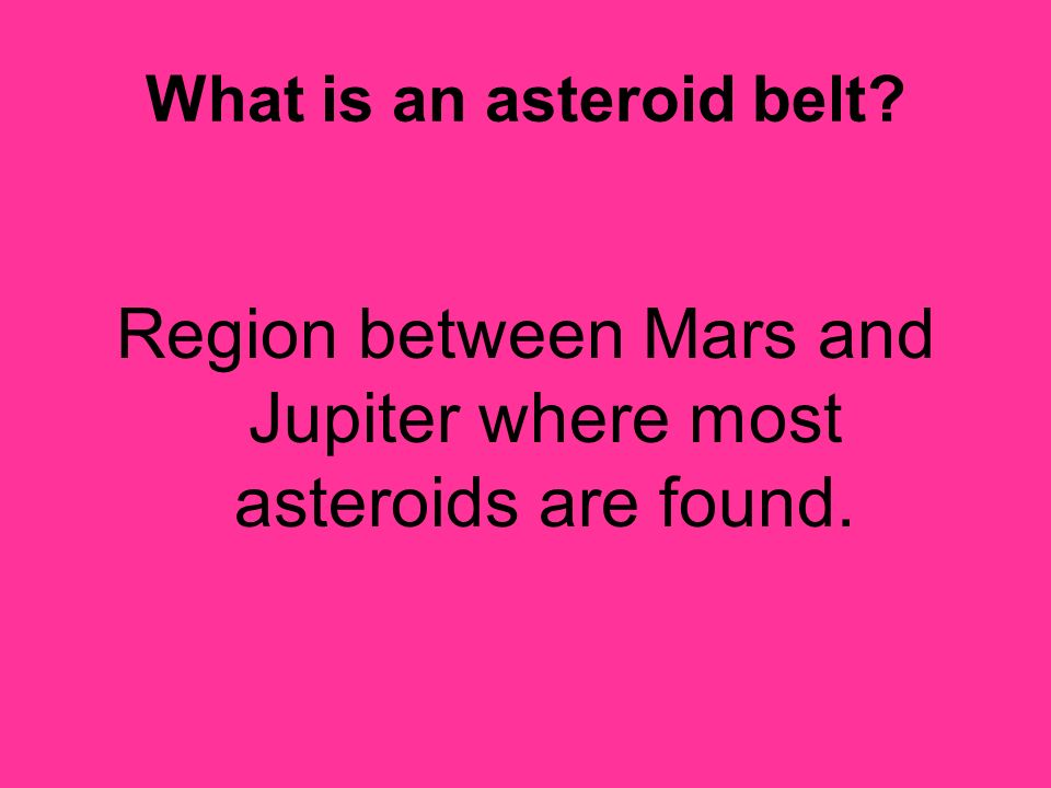 What is an asteroid belt