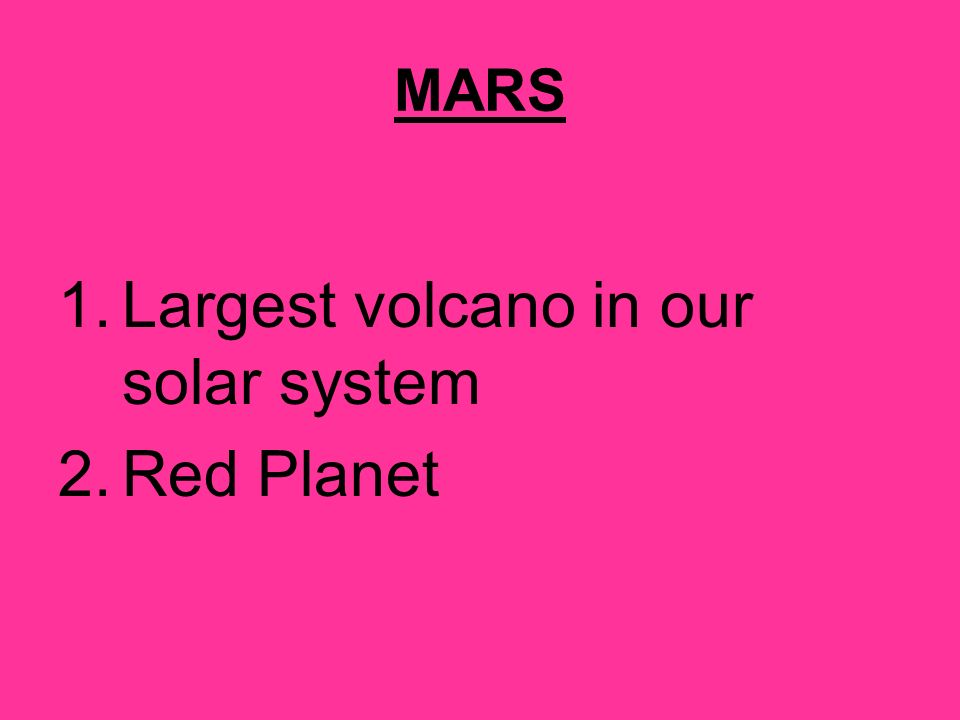 Largest volcano in our solar system Red Planet
