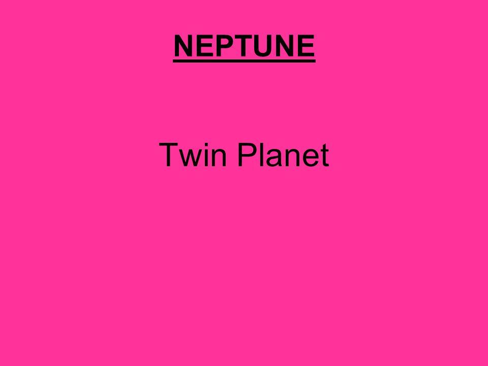 NEPTUNE Twin Planet