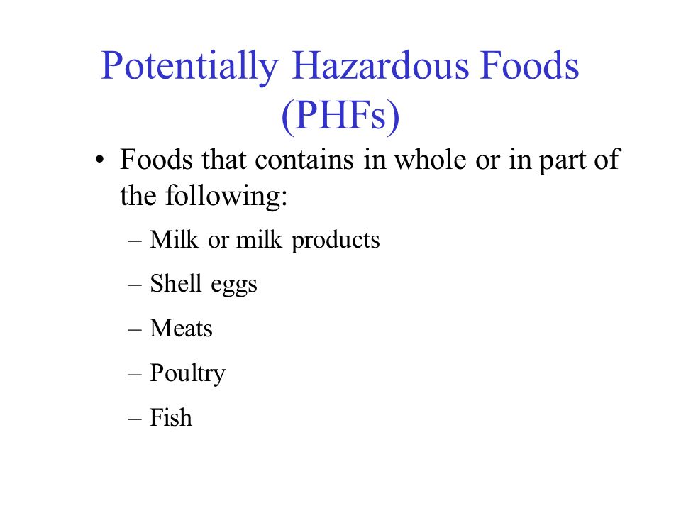 Potentially Hazardous Foods (PHFs)