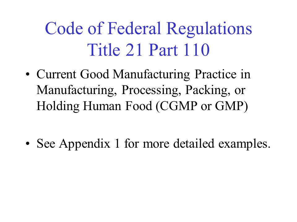 Code of Federal Regulations Title 21 Part 110