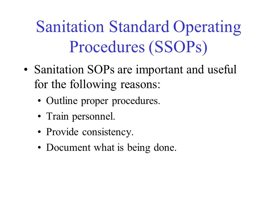 Sanitation Standard Operating Procedures (SSOPs)