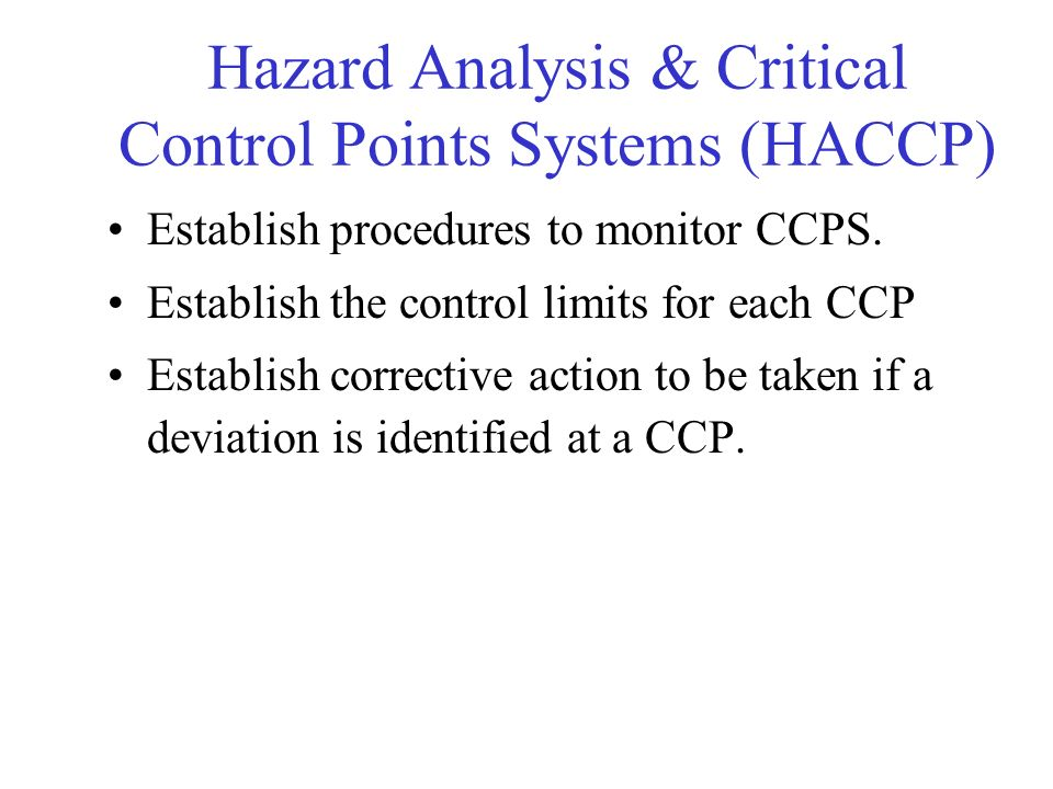 Hazard Analysis & Critical Control Points Systems (HACCP)