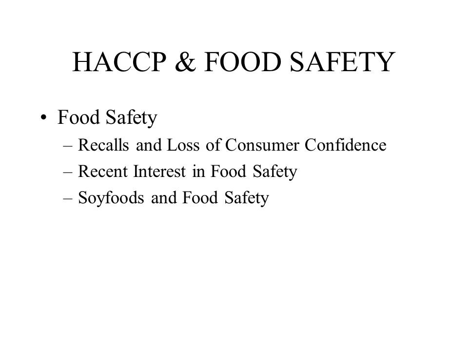 HACCP & FOOD SAFETY Food Safety