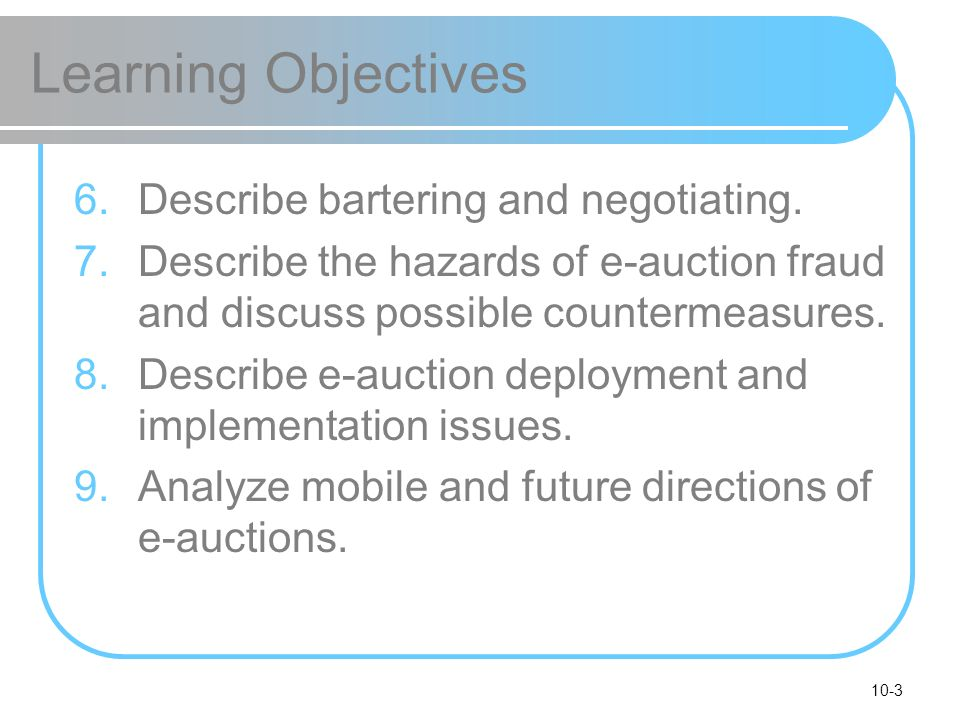 Learning Objectives Describe bartering and negotiating.