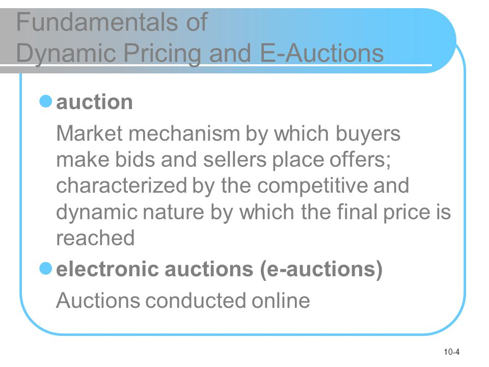 Fundamentals of Dynamic Pricing and E-Auctions